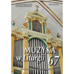 """""""Muzyka w Liturgii"""" Nr 67 (2/2013)"""