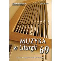 """""""Muzyka w Liturgii"""" Nr 69 (4/2013)"""