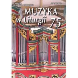 """""""Muzyka w Liturgii"""" Nr 75 (2/2015)"""