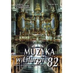 """""""Muzyka w Liturgii"""" Nr 82 (1/2017)"""