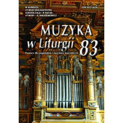 """""""Muzyka w Liturgii"""" Nr 83 (2/2017)"""