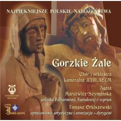 Najpiękniejsze Polskie Nabożeństwa - Gorzkie Żale