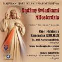 Najpiękniejsze Polskie Nabożeństwa - Bądźmy Świadkami Miłosierdzia