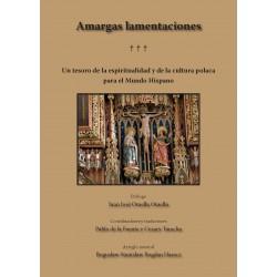 Amargas lamentaciones. Gorzkie żale w wersji hiszpańskiej