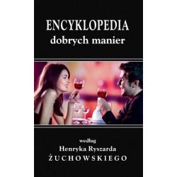 Encyklopedia dobrych manier Henryk Ryszard Żuchowski