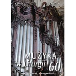 """""""Muzyka w Liturgii"""" Nr 60 (3/2011)"""